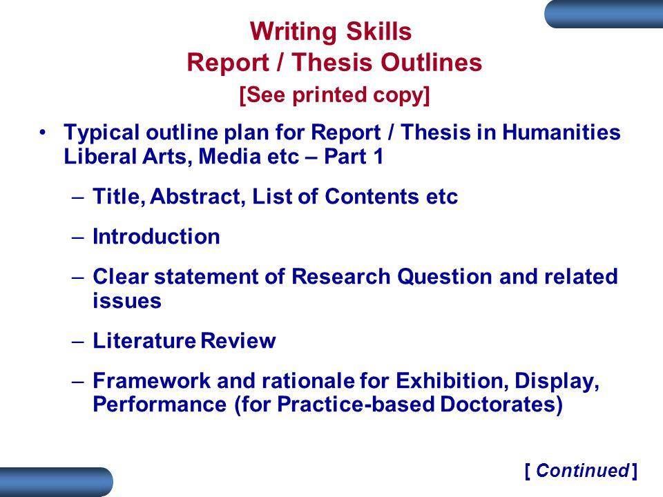 Writing Skills Report / Thesis Outlines [See printed copy]
